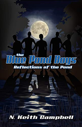 9780741455307: The Blue Pond Boys: Reflections of the Pond