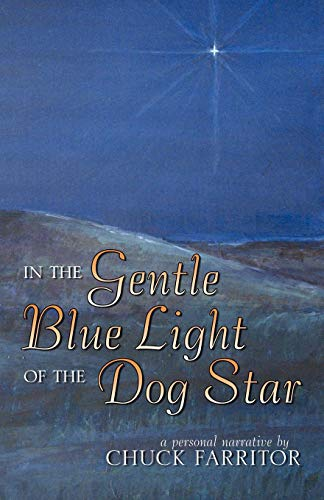 9780741455659: In The Gentle Blue Light of the Dog Star