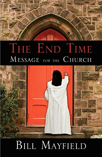 9780741455789: The End Time Message for the Church
