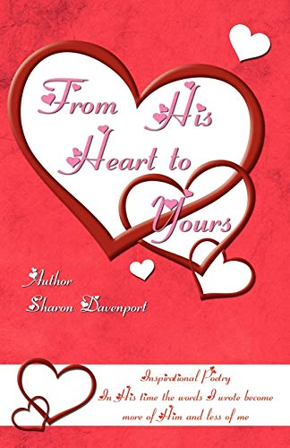 From His Heart to Yours: Sharon Davenport