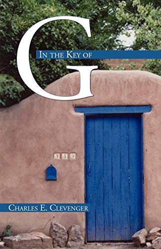 In the Key of G: Charles E. Clevenger