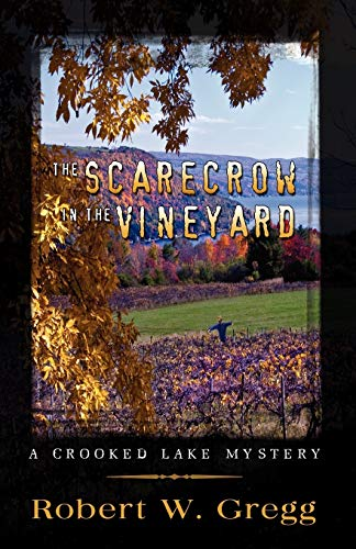 9780741456007: The Scarecrow in the Vineyard