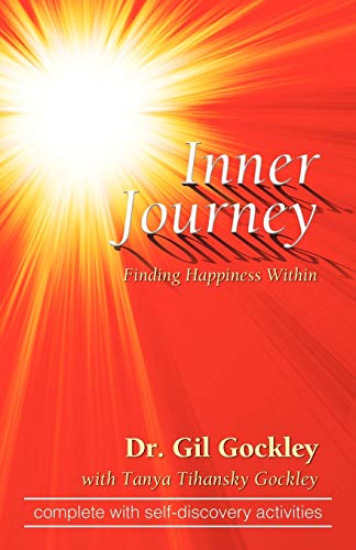 Inner Journey: Finding Happiness Within: Dr. Gil Gockley