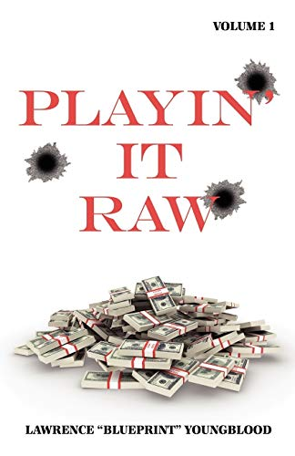 Playin It Raw, Volume 1: Lawrence Youngblood