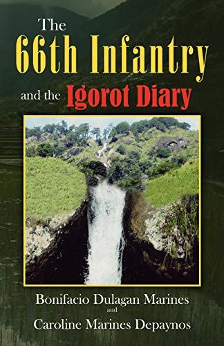 9780741457417: The 66th Infantry and the Igorot Diary