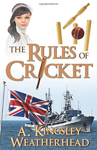 The Rules of Cricket: Weatherhead, A Kingsley
