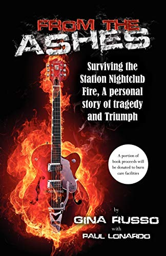 9780741457912: From the Ashes, Surviving the Station Nightclub Fire