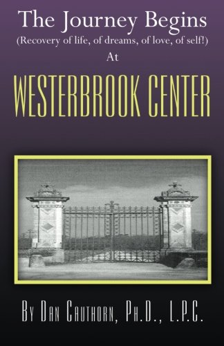 9780741458421: The Journey Begins at Westerbrook Center
