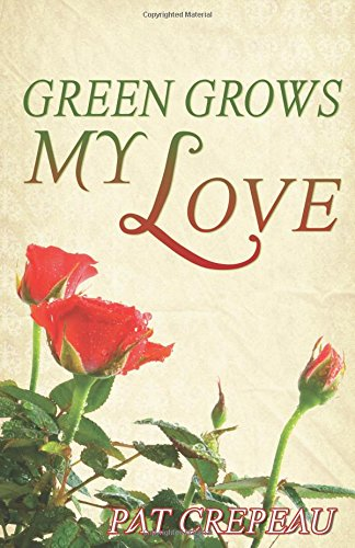 9780741458438: Green Grows My Love