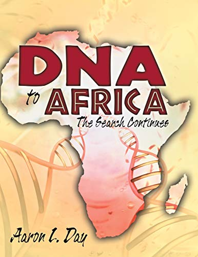 9780741459442: DNA to Africa: The Search Continues