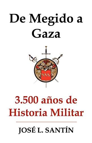 9780741459541: De Megido A Gaza: 3.500 Años De Historia Militar (Spanish Edition)