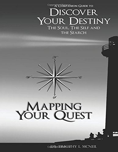 9780741460523: Mapping Your Quest: A Companion Guide to Discover Your Destiny