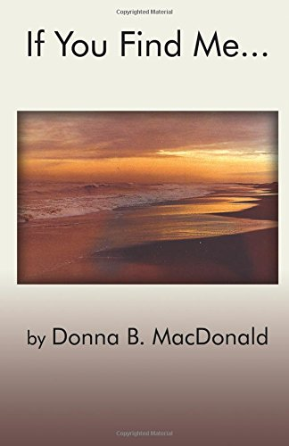 If You Find Me.: Donna B. MacDonald