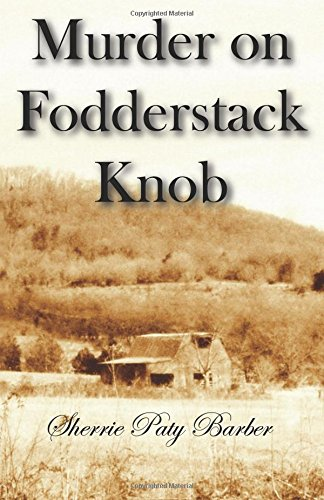 9780741462749: Murder on Fodderstock Knob