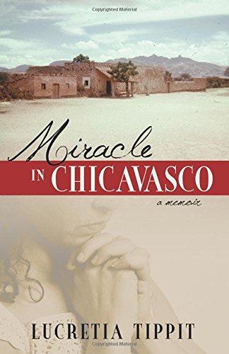9780741462800: Miracle in Chicavasco: A Memoir