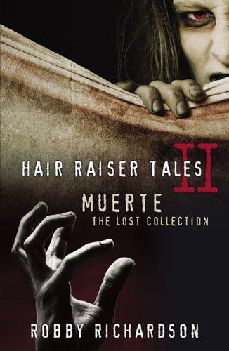 9780741463388: Hair Raiser Tales II: Muerte