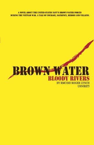 9780741463920: Brown Water, Bloody Rivers