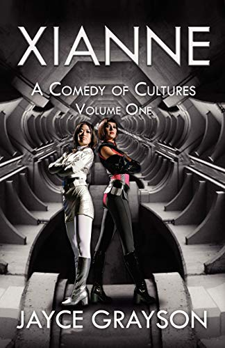 9780741464729: Xianne: A Comedy of Cultures: Volume One