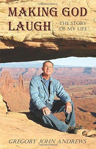 Making God Laugh: Gregory Andrews