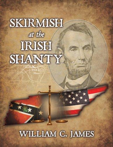 9780741465139: Skirmish at the Irish Shanty Hardcover