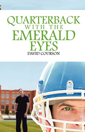 9780741466174: Quarterback with the Emerald Eyes