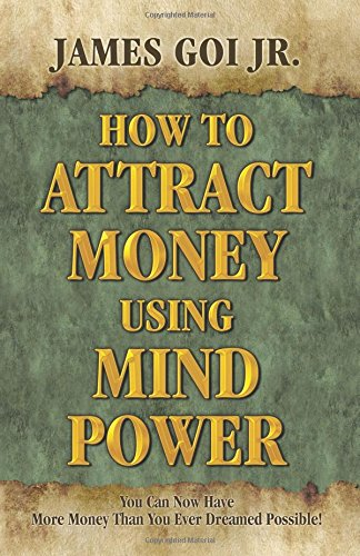 9780741466303: How To Attract Money Using Mind Power- Hardcover