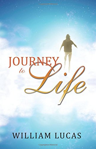 Journey to Life: William Lucas