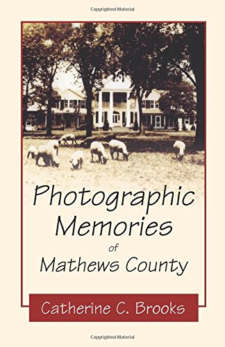 9780741466914: Photographic Memories of Mathews County