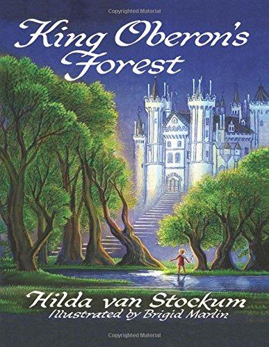 King Oberon's Forest: Hilda Van Stockum