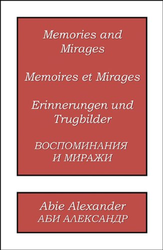 9780741466983: Memories and Mirages