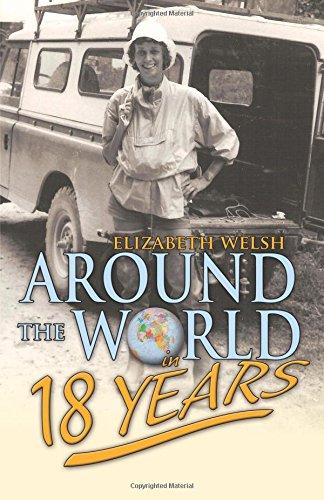 Around the World in Eighteen Years: Welsh, Elizabeth