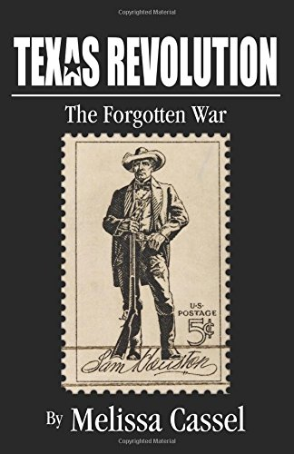 9780741467317: Texas Revolution: The Forgotten War