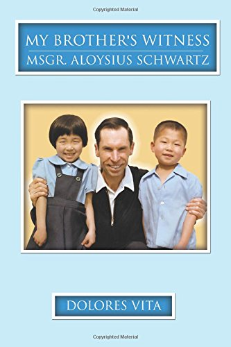 9780741468291: My Brother's Witness: Monsignor Aloysius Schwartz - Color images inculded