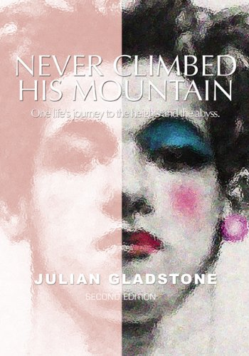 9780741468406: Never Climbed His Mountain, 2nd Edition