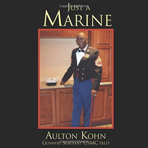9780741468574: Just A Marine