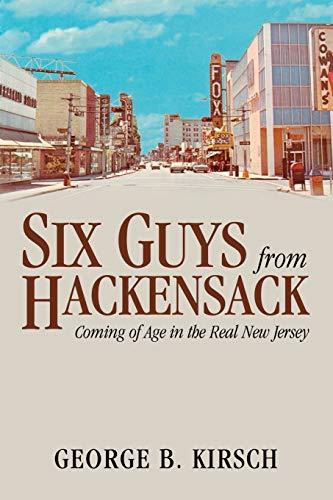 Six Guys from Hackensack: George B. Kirsch