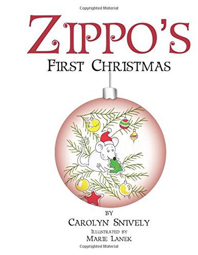 Zippo's First Christmas: Snively, Carolyn