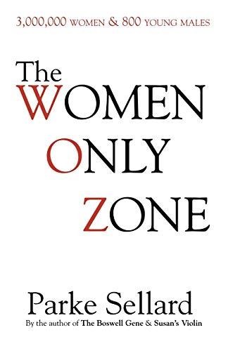 The Women Only Zone: Parke Sellard