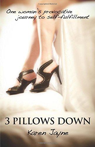 3 Pillows Down: Jayne, Karen