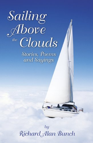9780741478771: Sailing Above the Clouds: Stories, Poems, and Sayings