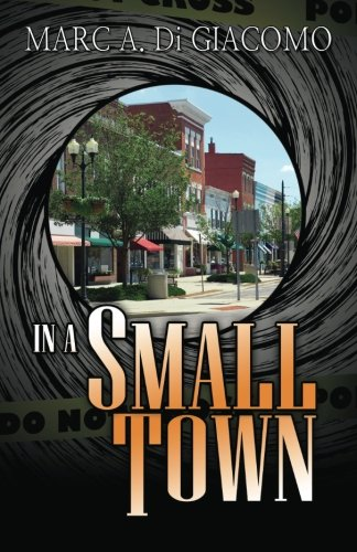 9780741478863: In a Small Town