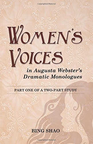 9780741479334: Women's Voices in Augusta's Websters Dramatic Monologues