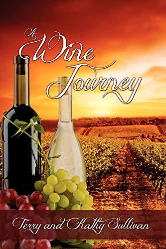 A Wine Journey: Terry Sullivan