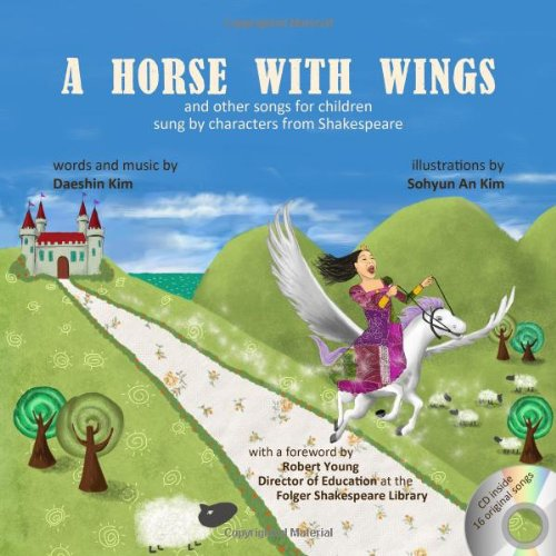 9780741480507: A Horse With Wings: and other songs for children sung by characters from Shakespeare with CD