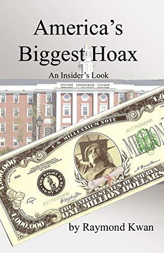 9780741480873: America's Biggest Hoax