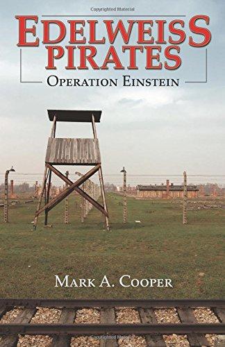 9780741481108: Edelweiss Pirates, Operation Einstein