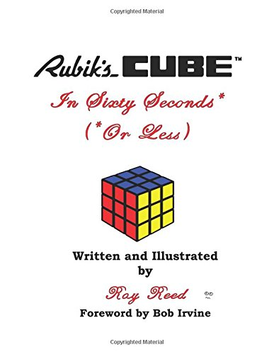 9780741481139: Rubiks Cube in Sixty Seconds* (*Or Less)