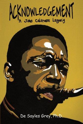 9780741482013: Acknowledgement: A John Coltrane Legacy
