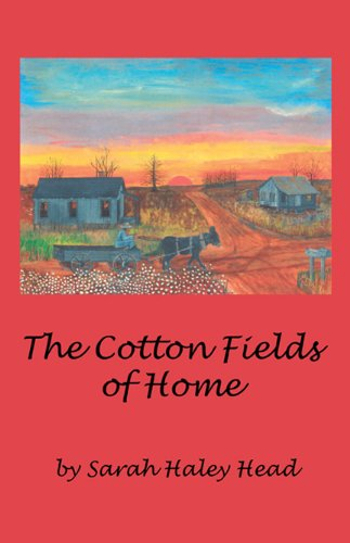 The Cotton Fields of Home: Sarah Haley Head