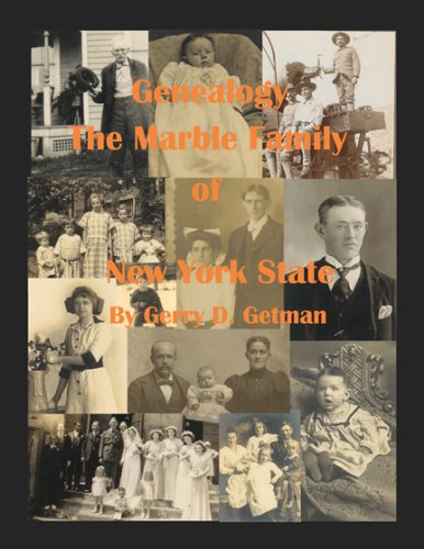9780741482532: Genealogy of the Marble Family of New York State with Focus on Levi (1775) Marble
